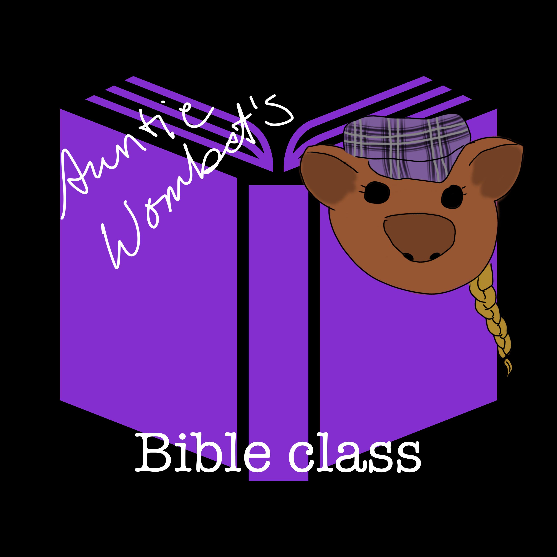Auntie Wombat's Bible Class
